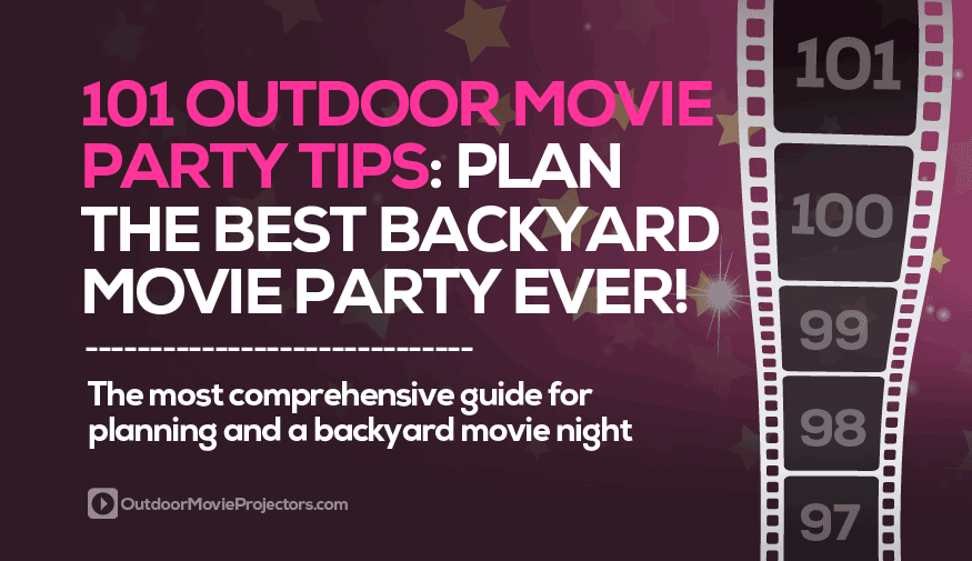 101 Backyard Movie Party Tips