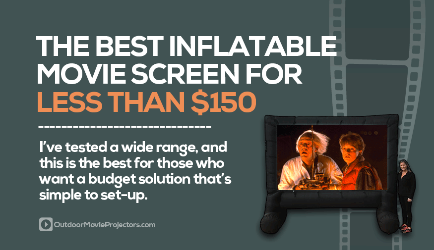 Best inflatable movie screen for less than $150