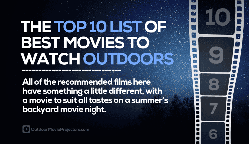 Best backyard movies for outdoor movie nights