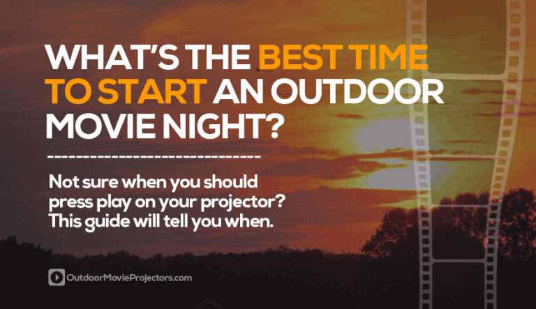 recommended time to start an outdoor movie