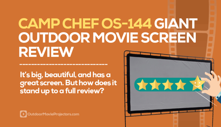Camp Chef Giant Movie Screen Review